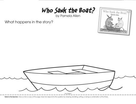 Studying sink and float? Who Sank the Boat? by Pamela Allen is a perfect literature connection. Follow up with this story recall page on which a student can draw and/or write her answer.