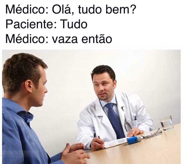 Isso sou eu sendo médico.