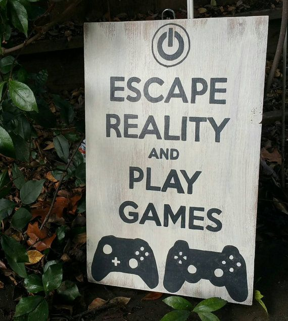 Escape Reality play games by LoveBirdSigns on Etsy