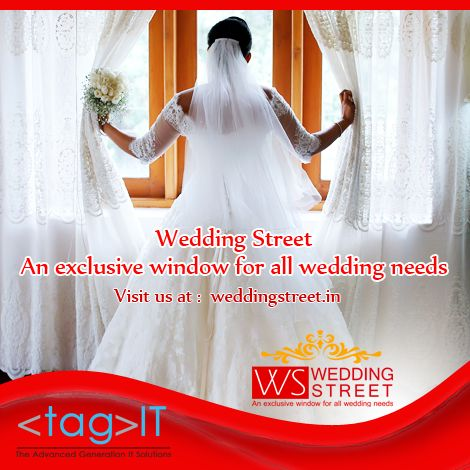 One stop shop for all your wedding needs Tag It Solutions presents www.weddingstreet.in to make your wedding a blissful affair!! #WeddingStreet #TagItServices