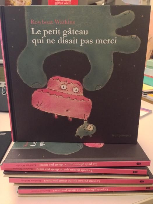 French edition of Rude Cakes by Rowboat Watkins!