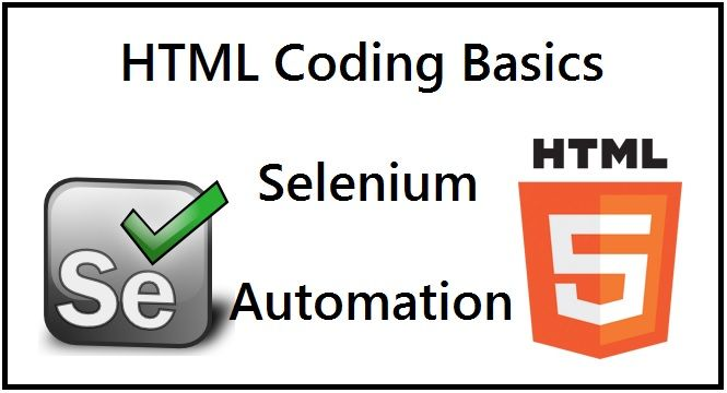 HTML Coding Basics required for Selenium Automation