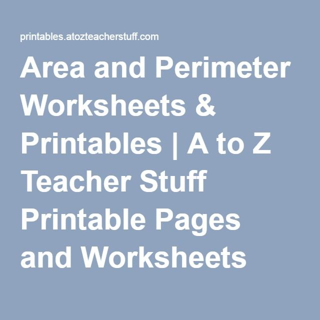 Area and Perimeter Worksheets & Printables | A to Z Teacher Stuff Printable Pages and Worksheets