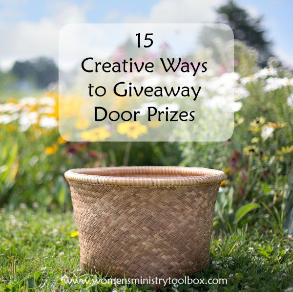 15 Creative Ways to Giveaway Door Prizes