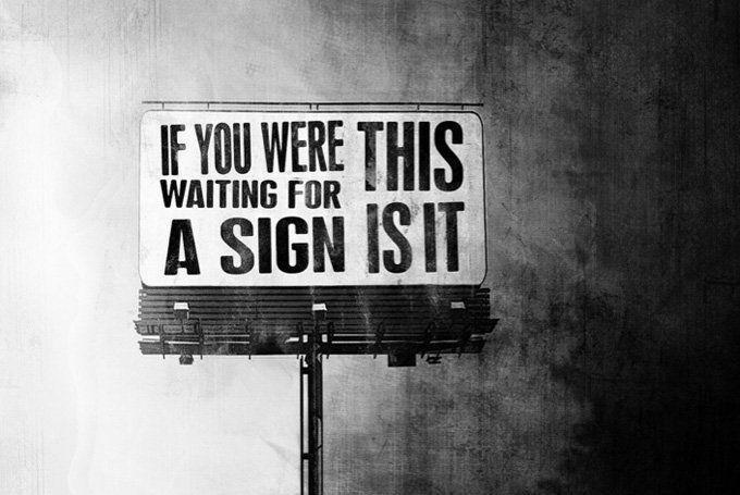 A sign...