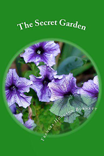The Secret Garden (Illustrated Edition) (Classic Books for Children Book 140) by [Hodgson Burnett, Frances]