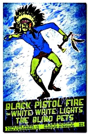 Black Pistol Fire w/ The White White Lights show poster, was such a good show. Found this on @Greg Ackerman's pinboard