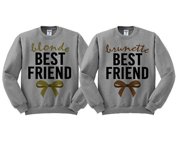 Best 25  Best friend sweatshirts ideas on Pinterest | Best friend ...