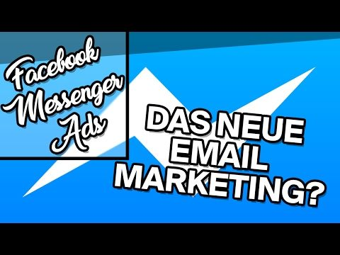 Facebook Messenger Ads | Das NEUE Email Marketing? -  http://www.wahmmo.com/facebook-messenger-ads-das-neue-email-marketing/ -  - WAHMMO