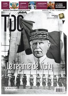 TDC, n° 1088, 15 janvier 2015 – Le régime de Vichy |