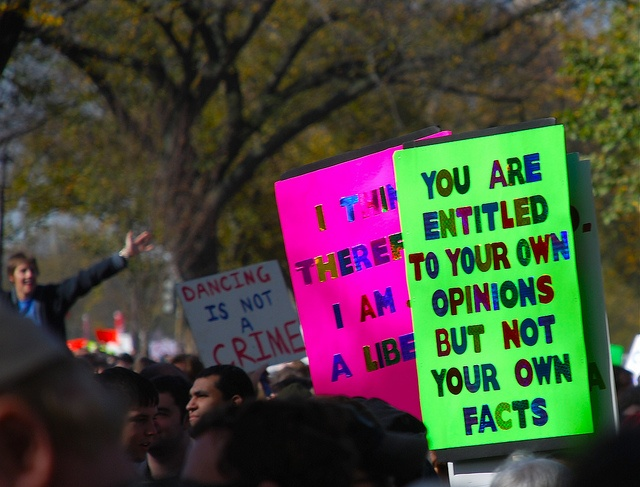 You are entitled to your own opinions but not your own facts