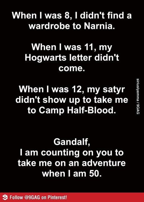 i was really let down about the hogwarts letter..