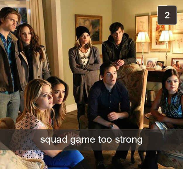 "17 A-Mazing Snapchats For Every ""Pretty Little Liars"" Fan"
