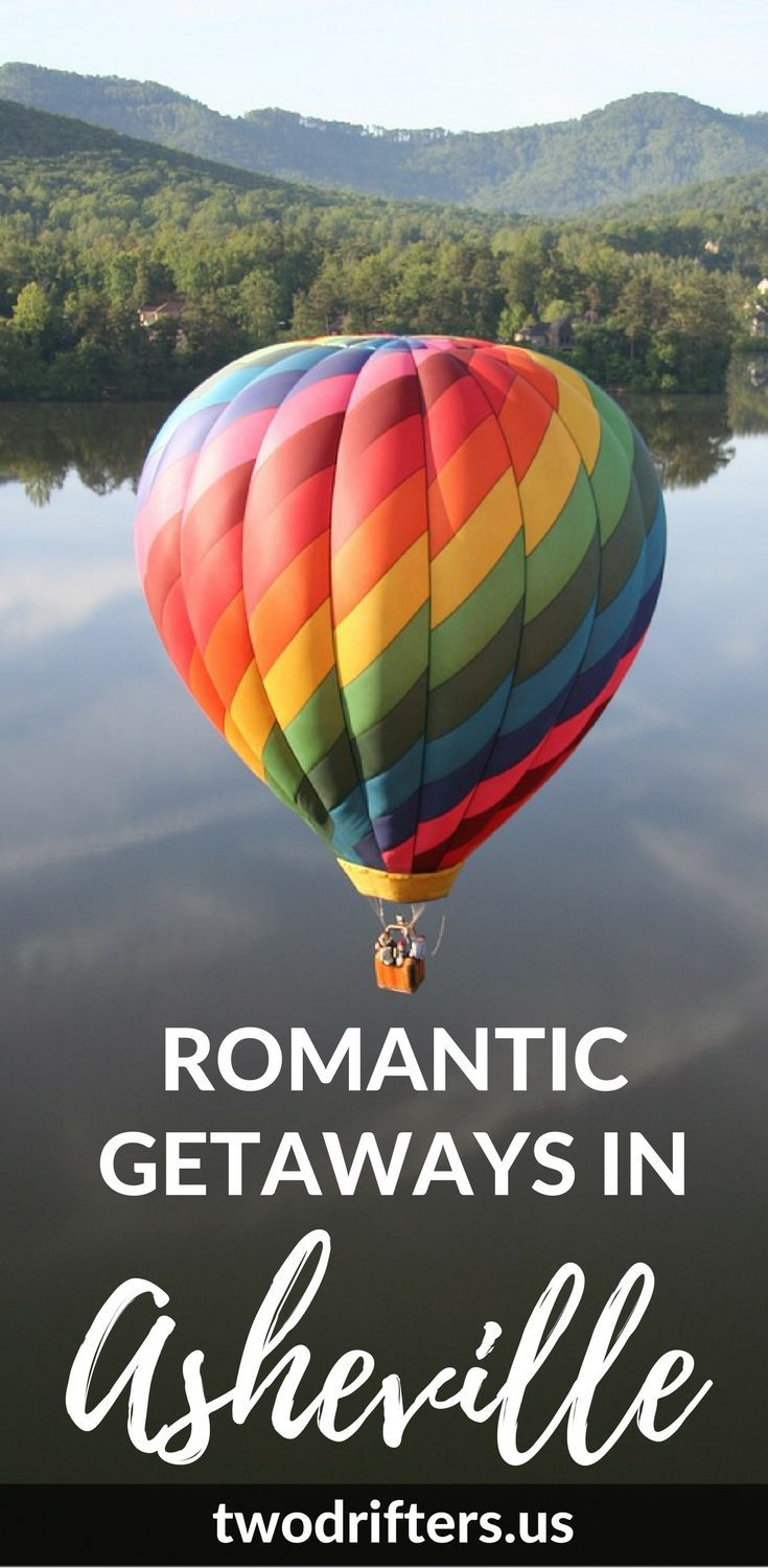 25 best ideas about romantic getaways in nc on pinterest for Romantic weekend getaway ideas