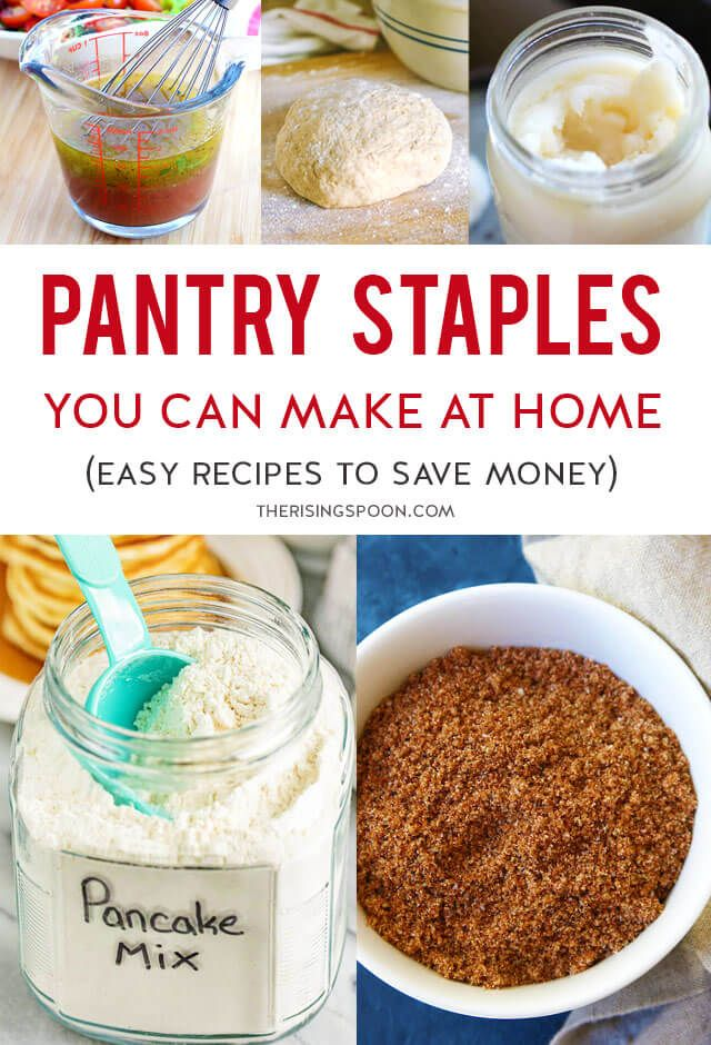 Kitchen Pantry Staples You Can Make At Home Food Recipes Food