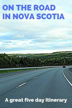 Food, wine, accommodations, and attractions on the road in Nova Scotia -- a five day itinerary. @tasteofns