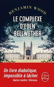 Le complexe d'Eden Bellwether - Benjamin Wood - Le Livre de poche - LIBREST - 9782253087229