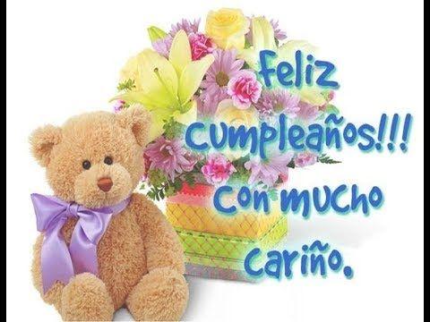FELIZ CUMPLEAÑOS con frases e imagenes de peluche con rosas - Happy Birthday - YouTube