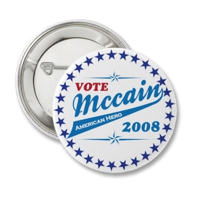 Vote McCAIN an American Hero election 2008 Pin from http://www.zazzle.com/campaign+buttons