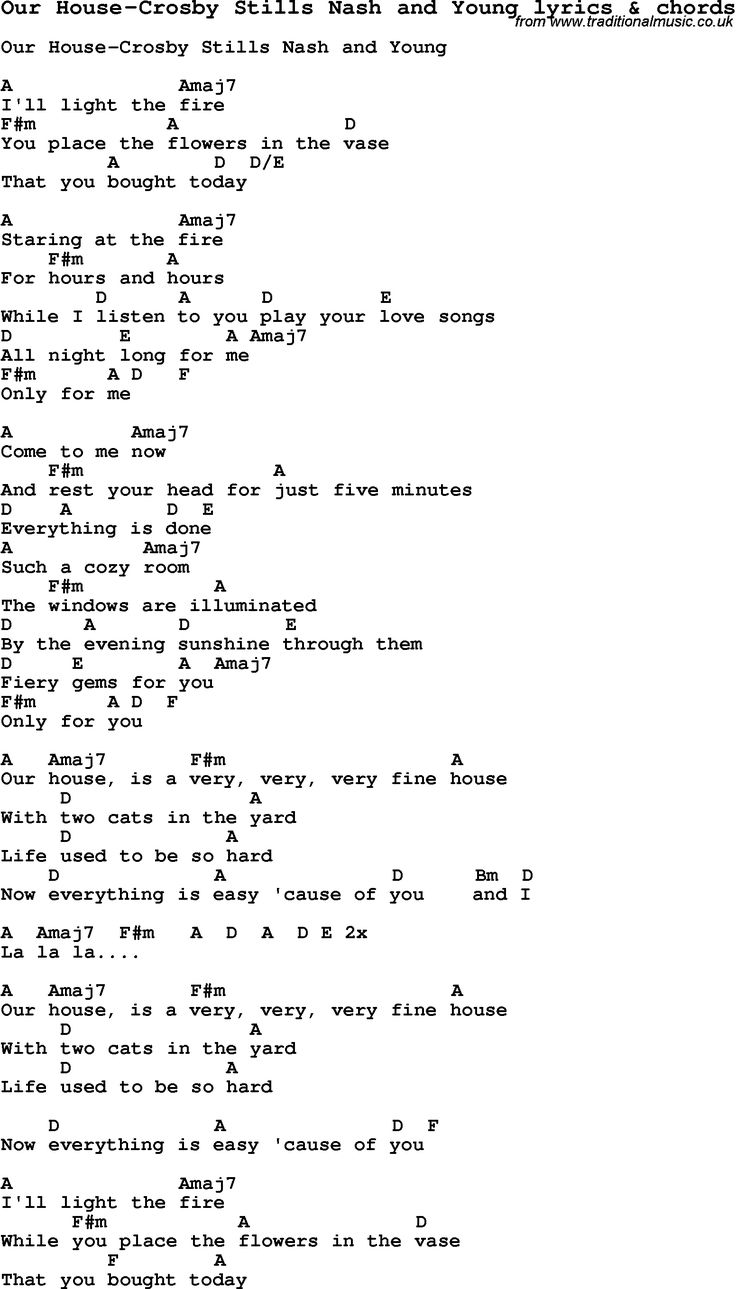Love Song Lyrics for: Our House-Crosby Stills Nash and Young with chords for Ukulele, Guitar Banjo etc.