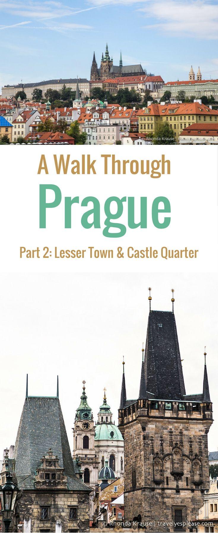 A Walk Through Prague- Lesser Town & Castle Quarter (Blog Post, travelyesplease.com | #Prague #CzechRepublic #Europe
