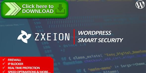 [ThemeForest]Free nulled download Zxeion - WordPress Security & Firewall from http://zippyfile.download/f.php?id=59540 Tags: ecommerce, ddos, defender, firewall, htaccess, ip ban, malicious, malware, protection, security, spam, wordpress hardening, wordpress security, wp security, zxeion