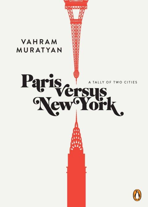 Paris Versus New York: A Tally of Two Cities by Vahram Muratyan • Illustration by Vahram Muratyan • Visit his blog here: http://parisvsnyc.blogspot.com/