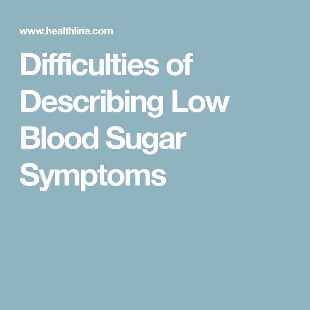 Difficulties of Describing Low Blood Sugar Symptoms