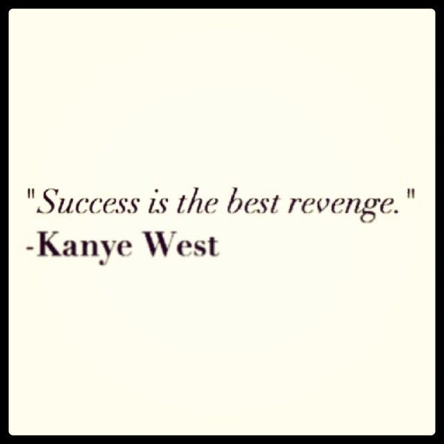 Success Quotes By Kanye West Kanye West Quotes Funny Senior Quotes Success Quotes