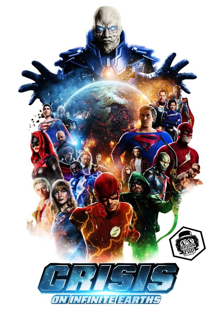 Crisis On Infinite Earths Final Poster By Bryanzap Infinite