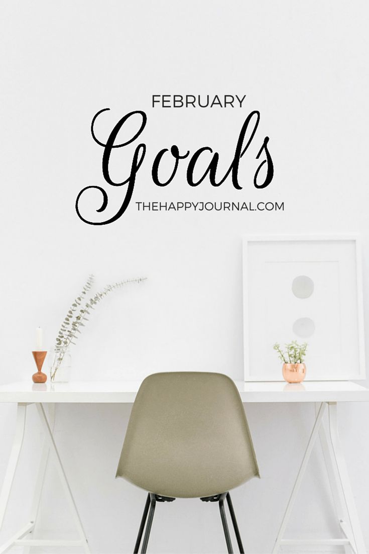 February Goals - The Happy Journal