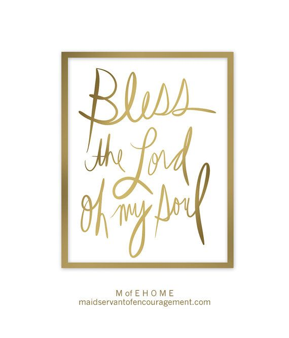 this beautiful scripture art print poster features the bible verse from psalm 103 bless the lord