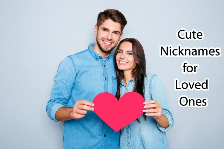 whether we talk about Cute Nicknames for girlfriend or Cute Nicknames for boyfriend or you want to consider Cute Nicknames for your pets