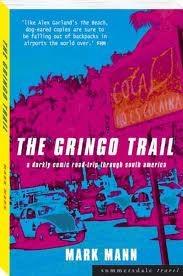 The Gringo Trail by Mark Mann