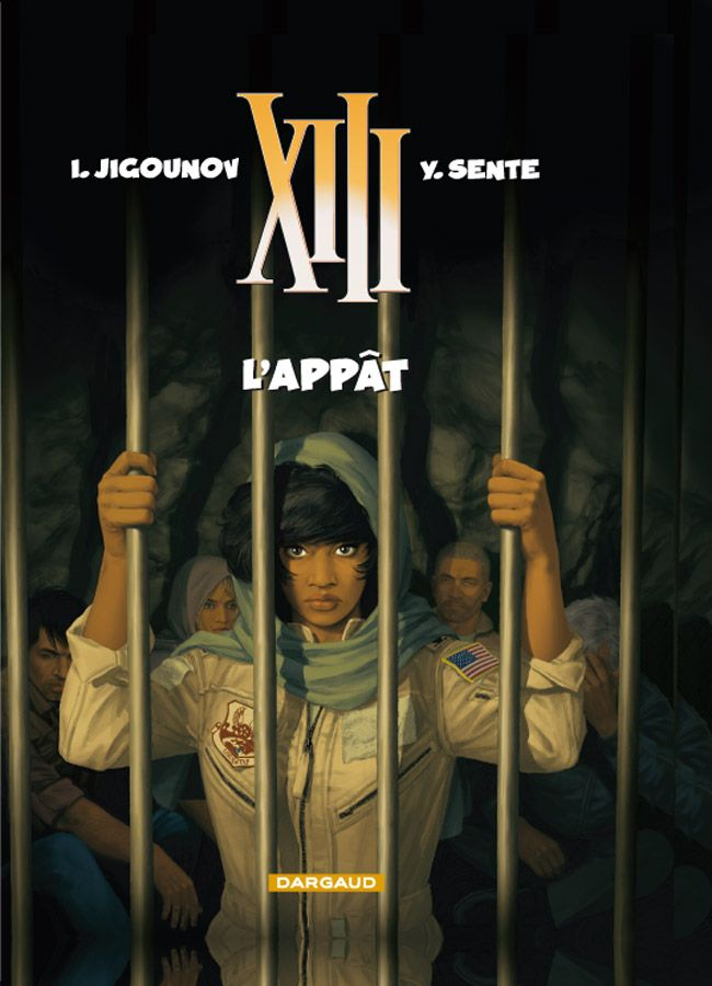 XIII tome 21 : L'appât. Scénario : Yves Sente, Dessin : Iouri Jigounov.  #XIII #BDXIII #Dargaud #Sente #Jigounov