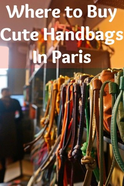 Where to Buy Cute, Made-in-France (but inexpensive) Handbags in Paris' Marais district. These makes the best travel handbags too-- crossbody styles and candy colors.