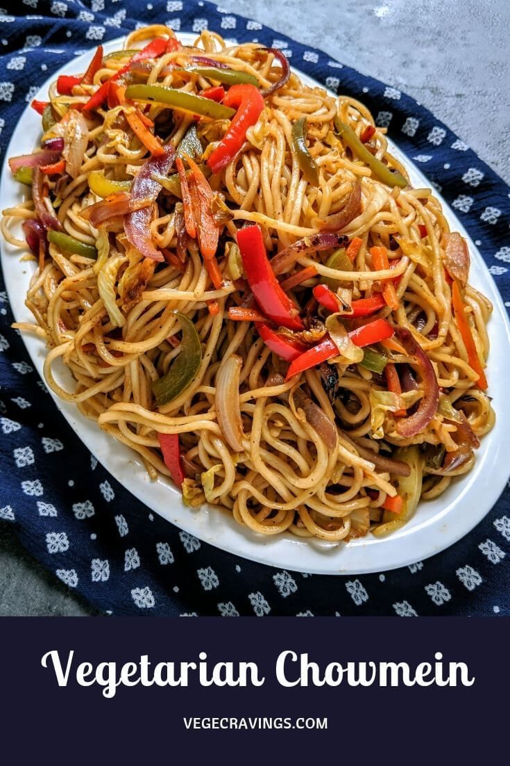 Veg Chow Mein Recipe Indian Chinese Style Chowmein Recipe