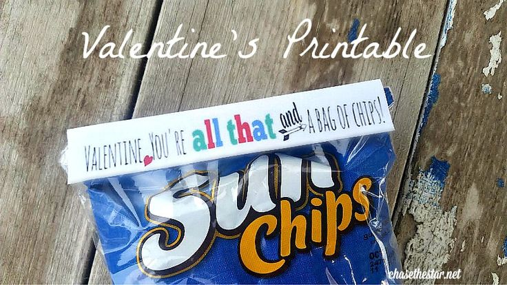 You're all that and a bag of chips Valentine via Chase the Star