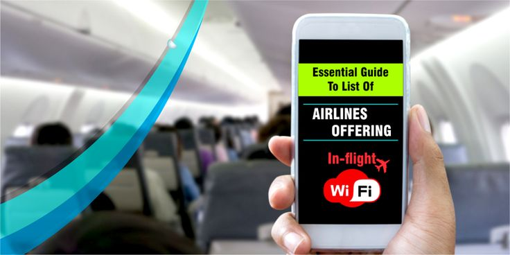 Essential Guide To List Of Airlines Offering In-flight Wi-Fi When it comes to the in-flight Wi-Fi facility, airlines do take a lot of efforts and try to offer the best to their customers. So, Here we are discussing which airlines offer #FreeInFlightWiFi? We bring you the full list of airlines that offer #inflightinternet both free of charge and paid.