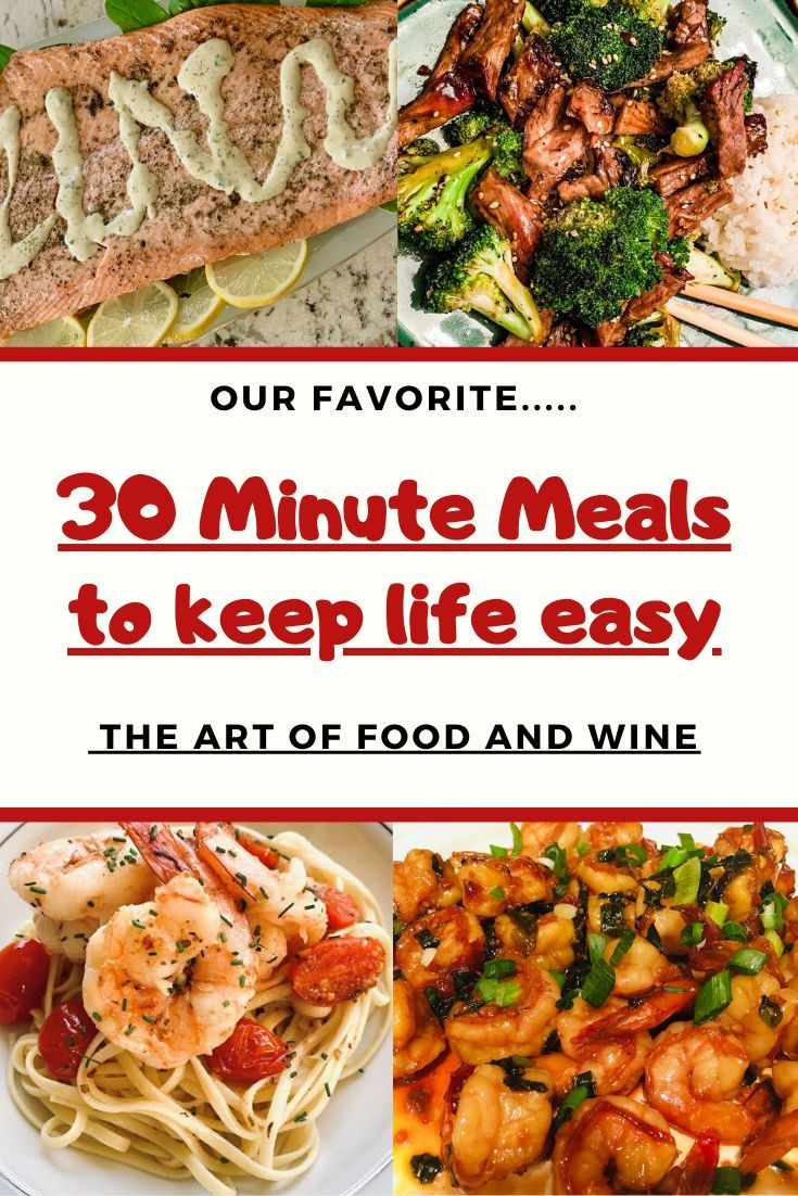 Want A Home Cooked Meal In 30 Minutes Feed Your Family With Recipes From The Art Of Food And Wine Dinner 30minutemeals Q In 2020 30 Minute Meals Wine Recipes Food