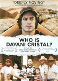 Who Is Dayani Cristal [DVD] [Eng/Spa] [2013]