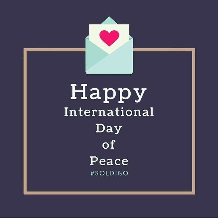 Let's turn every day into the International Day of Peace! #peace #love #soldigo