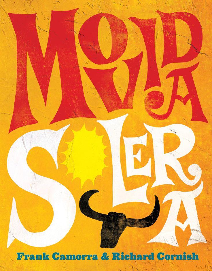 Movida Solera – Frank Camorra and Richard Cornish / Design and illustration by Daniel New / Photography by Alan Benson / Penguin/Lantern / Cookbook / Book Design / Cover