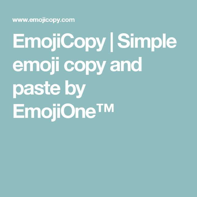 emojicopy simple emoji copy and paste by emojione