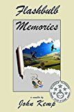 Free Kindle Book -   Flashbulb Memories