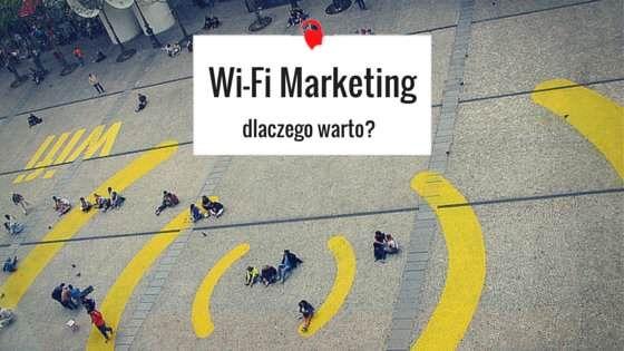 Wi-Fi Marketingu jako możliwość kierowania reklamy do klientów odwiedzających placówki stacjonarne i logujących się do Wi-Fi.   Więcej o tym, przeczytacie tutaj: http://bit.ly/wifi-marketing