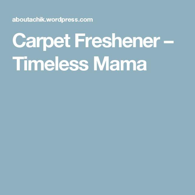 Carpet Freshener – Timeless Mama