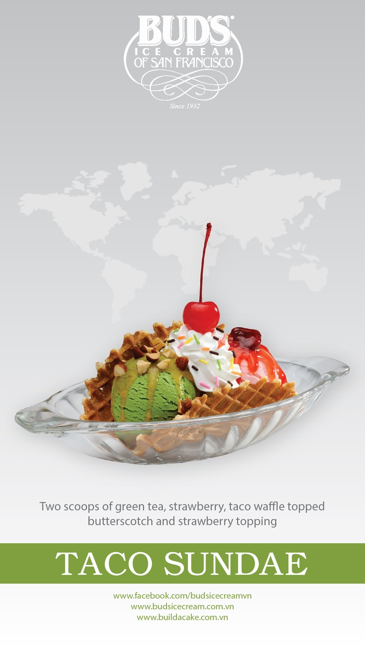 Fantasy Sundaes - Taco Sundae: 2 scoops of Green Tea and Strawberry ice cream, taco waffle topped butterscotch and strawberry topping