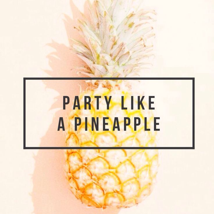 Be A Pineapple Quote Wallpaper Pineapple Sayings Google Search Tattoos Pineapple