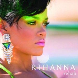 """Rihanna 'Rehab"""" Single Cover"""